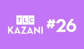 TLC Kazanı #26