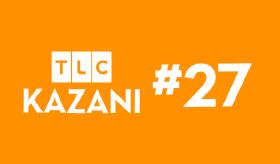TLC Kazanı #27