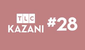 TLC Kazanı #28