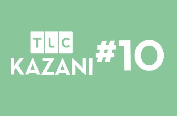 TLC KAZANI #10