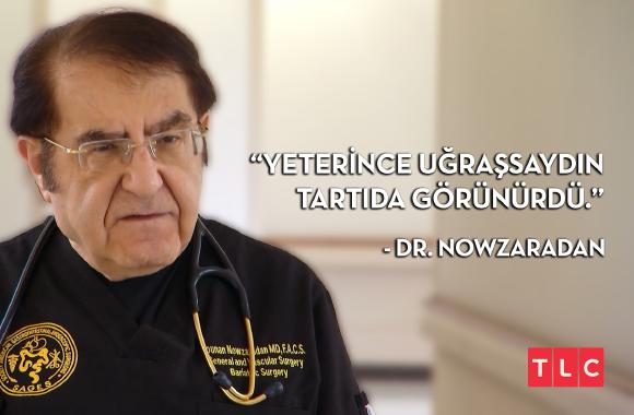 En iyi Dr. Nowzaradan sözünü seçiyoruz! - 2. Tur